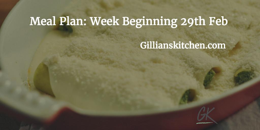 Meal Plan week beginning 29th Feb