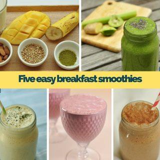 five easy breakfast smoothies