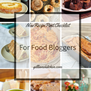 New Recipe Post Checklist For Food Bloggers